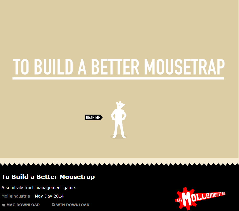 To Build a Better Mousetrap - molleindustria